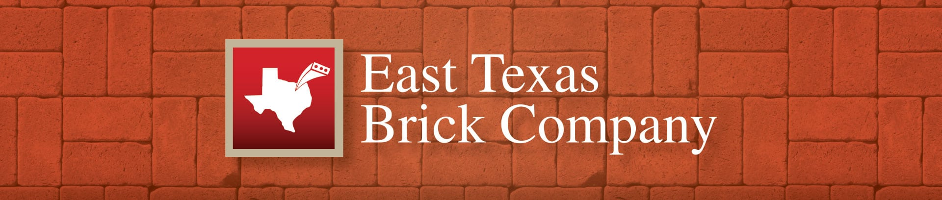 East Texas Brick Branded Campaign